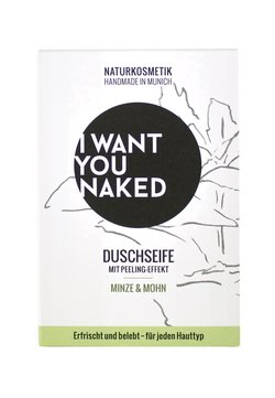 I WANT YOU NAKED - SHOWER SOAP - Seife - minze & mohn
