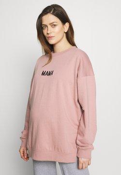 Missguided Maternity - MAMA - Sweatshirt - rose pink